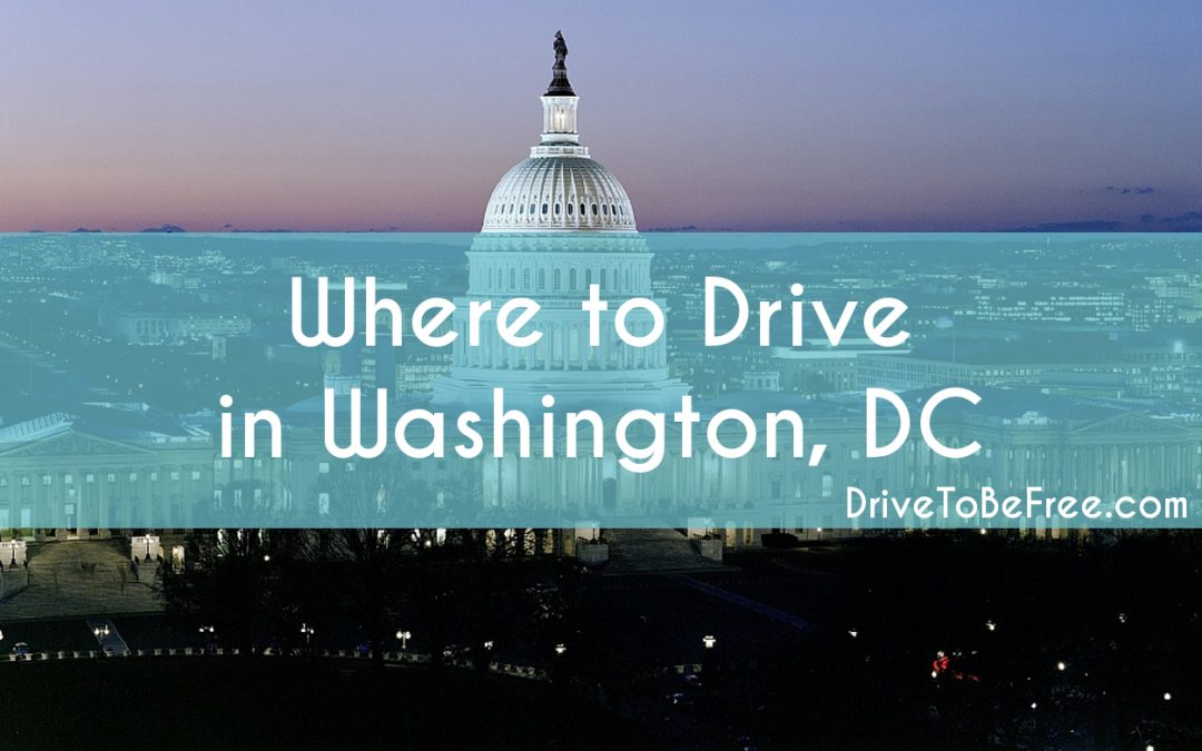 Where to Drive In Washington, D.C.
